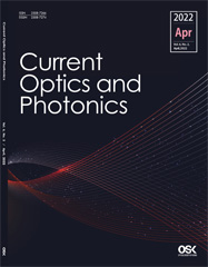 Current Optics and Photonics Vol. 5 no. 4 (Aug. 2021)